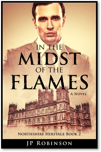 Preorder your copy of In the Midst of the Flames by JP Robinson
