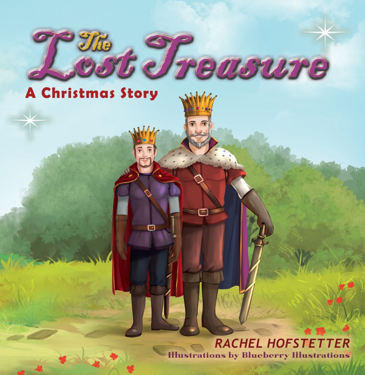 Cover of Rachel Hofstetter's latest book, the Lost Treasure. Man and son standing on a hill with a sword. Children's book