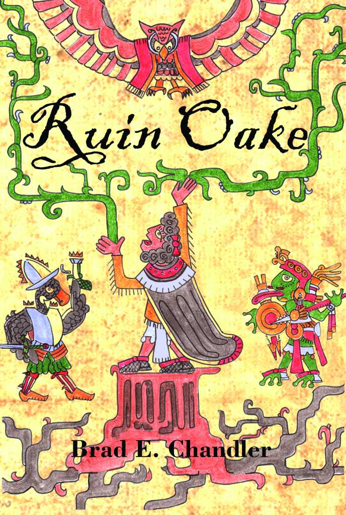 Brad Chandler's book cover for Ruin Oake